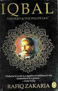 Iqbal The Poet & The Politician